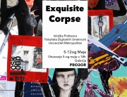 """""""Exquisite Corpse"""" zajednička izložba profesora sa Univerziteta Metropolitan u galeriji Pro3or"""