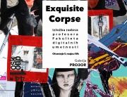 """""""Exquisite Corpse"""" zajednička izložba radova profesora sa Univerziteta Metropolitan u galeriji Pro3or"""