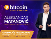 Aleksandar Matanović ekspert za Bitcoin – valutu budućnosti, na Univerzitetu Metropolitan