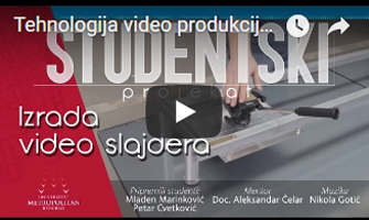 Tehnologija video produkcije -studentski projekat - izrada video slajdera