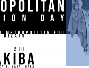 CONTEMPORARY – 3. Metropolitan Fashion Day u Ben Akibi