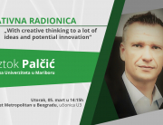 """Gostujuća radionica – """"With creative thinking to a lot of ideas and potential innovation"""""""