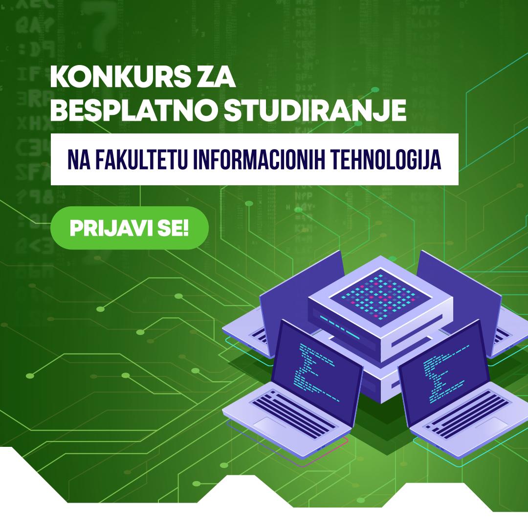 Konkurs za besplatno studiranje na Fakulteta informacionih tehnologija