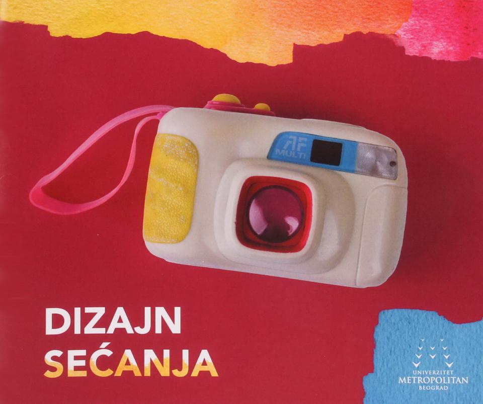 Katalog izložbe Dizajn sećanja, Beograd 2016